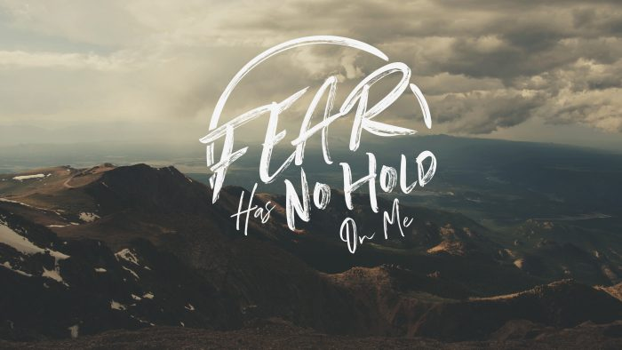 Fear Has No Hold On Me Image