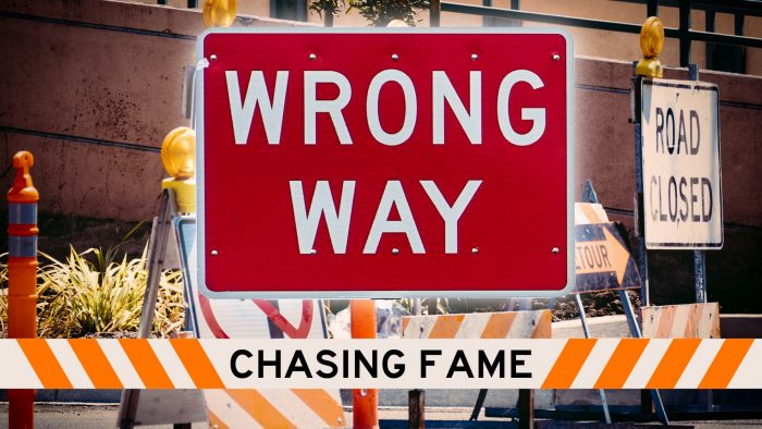 Wrong Way: Chasing Fame Image