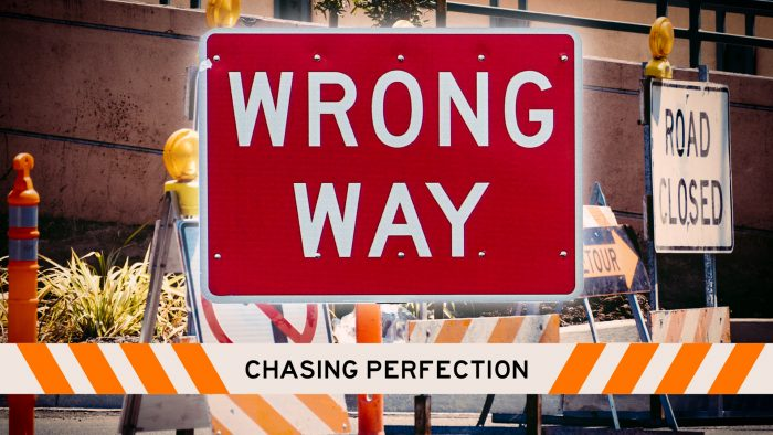 Wrong Way: Chasing Perfection Image