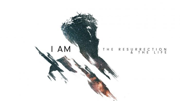 I Am The Resurrection & The Life Image