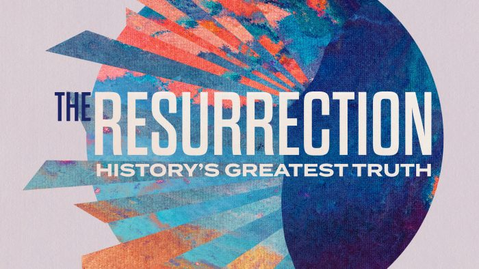 The Resurrection: History's Greatest Truth Image